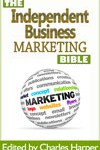 Independendent Business Marketing Bible Series